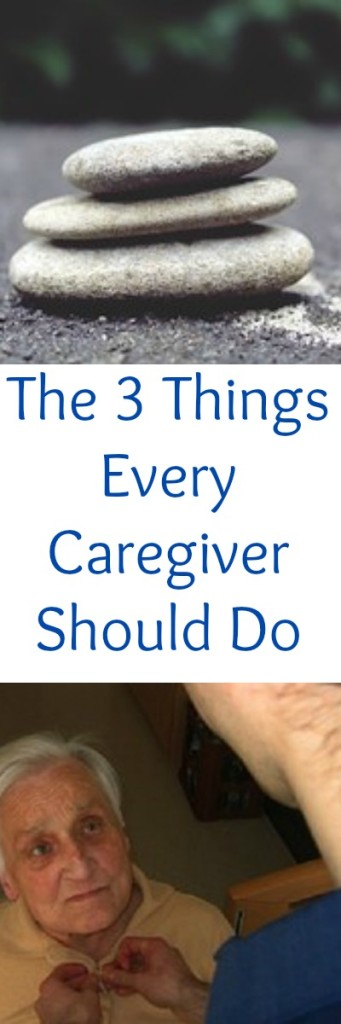 pinterest the 3 things every caregiver should do