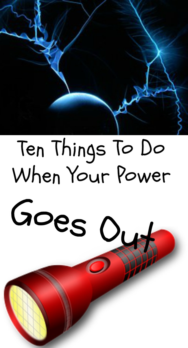 Pinterest 10 Things To Do when Your Power Goes Out