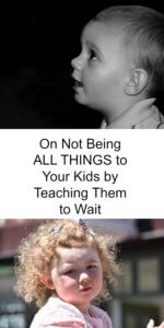 teaching kids to wait