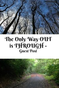 pinterest only way out is through