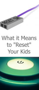 how to reset your kids