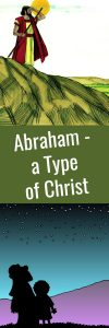 Abraham a type of Christ