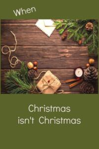 Pinterest Christmas isn't Christmas