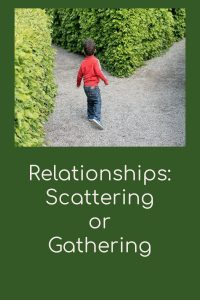gathering or scattering